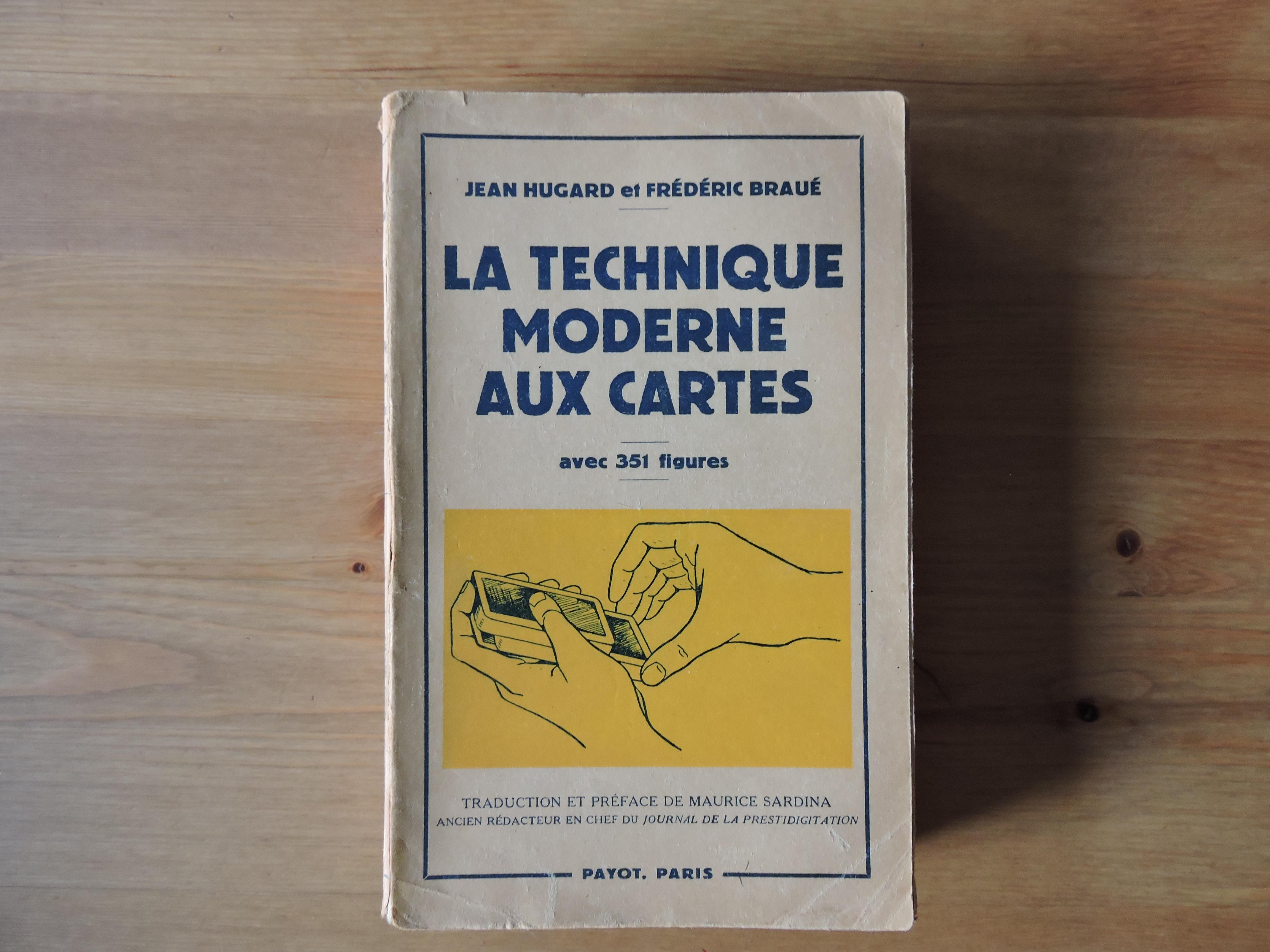 La technique moderne aux cartes - Jean Hugard,Frederick Braue